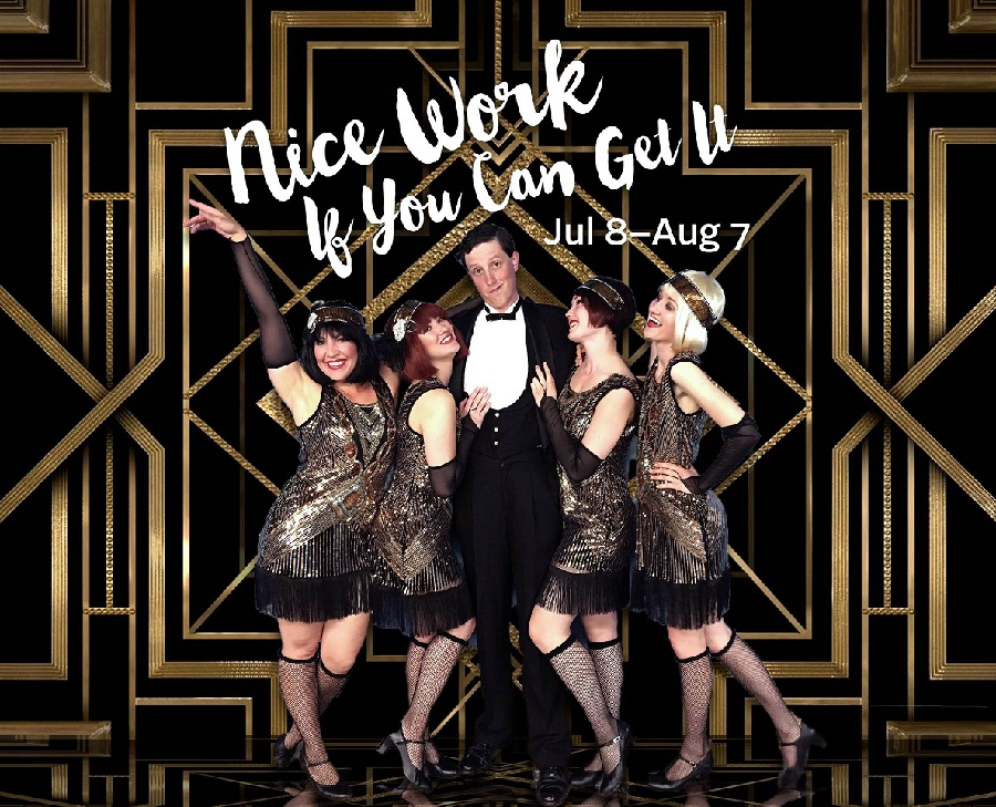 """""""Nice Work If You Can Get It"""" is now showing Now showing at the Lyric Arts Main Street Stage, in Anoka."""
