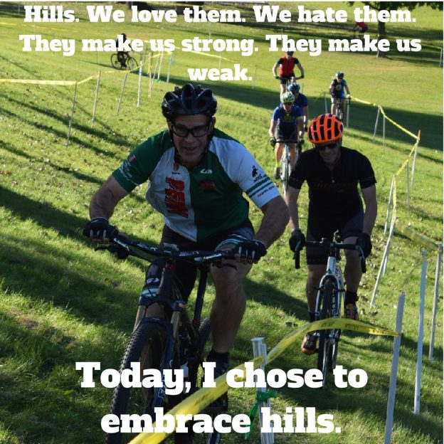 Hills. We love them. We hate them. They make us strong. They make us weak. Today I chose to embrace hills.