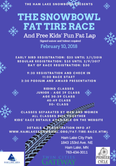 The Ham Lake Snow Bowl and Fat Tire Race promises a lot of fun for the whole family