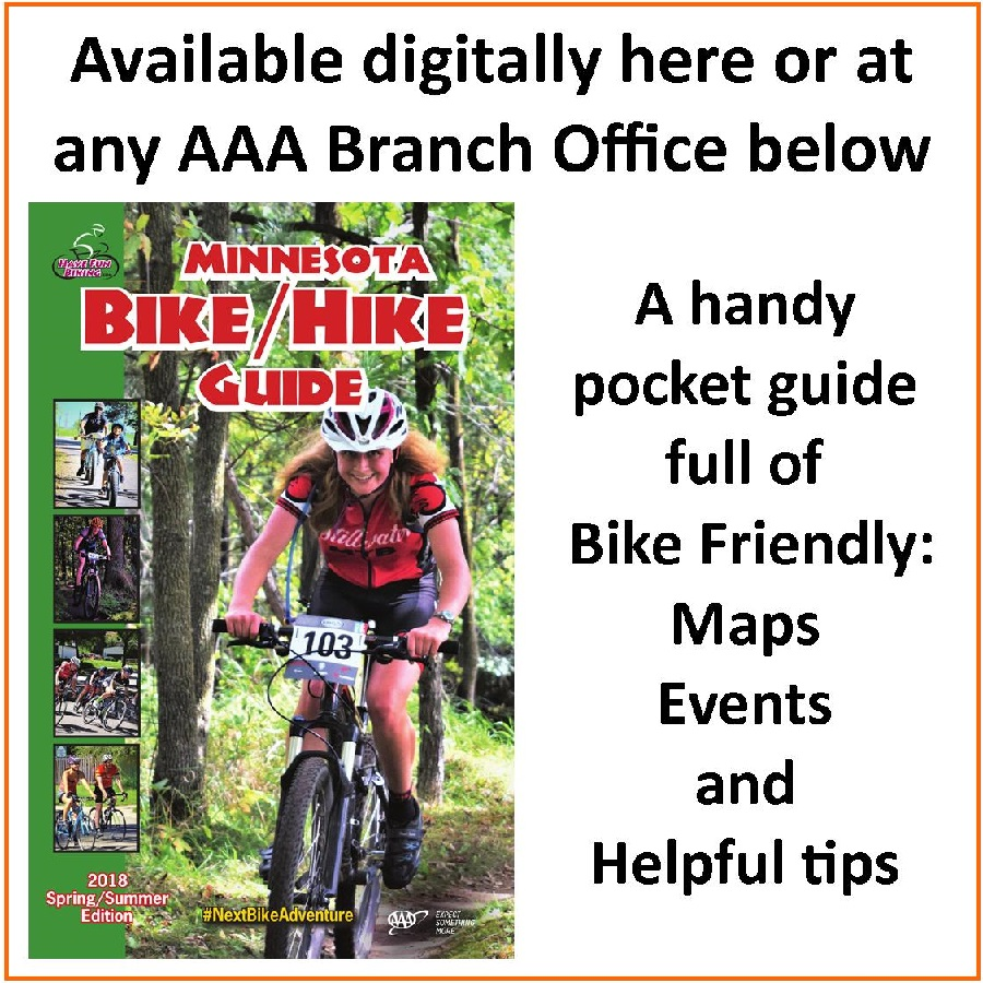 The 2018 MN Bike Guide is available at all AAA Auto Offices in Minnesota